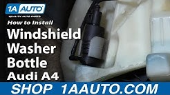 How to Replace Washer Fluid Bottle 04-09 Audi A4