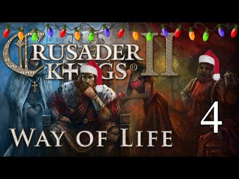 Lets Play Crusader Kings 2: Way of Life  - Part 4 |