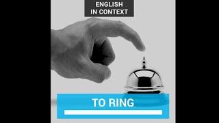 ring - rang - rung
