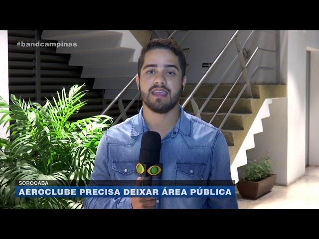 Sorocaba: aeroclube precisa deixar área pública