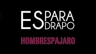 Esparadrapo - Hoy (Hombrespájaro cover)