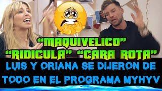"""ORIANA Y LUIS SE DIJERON DE TODO EN EL PROGRAMA """"RIDICULA"""" """"CARA ROTA"""" """"MAQUIAVELICO"""""""