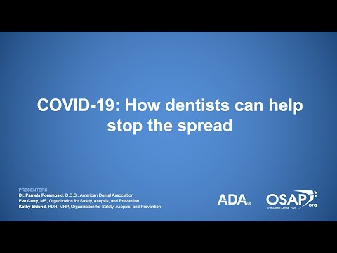 COVID-19: How Dentists Can Help Stop The Spread