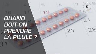 Quand doit-on prendre la pilule ? - Gynécologie