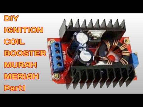 #coilbooster #ignitioncoilbooster Memperbesar Pengapian Koil Motor/mobil (Part1)
