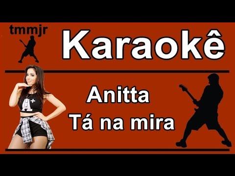 Anitta Tá na mira Karaoke