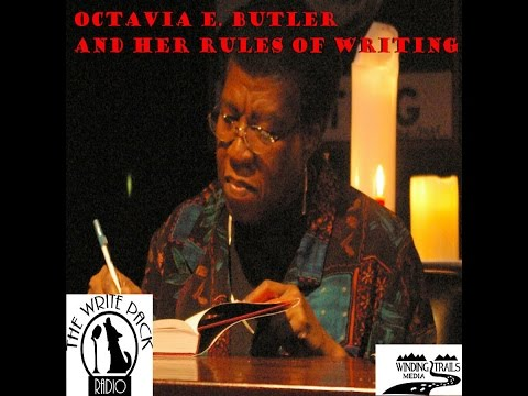 Octavia E  Butler and Her Rules of Writing