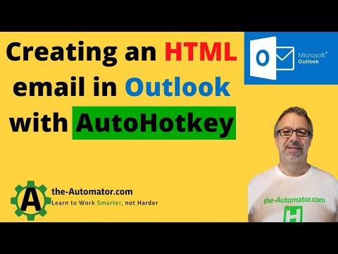 Automating an HTML Outlook email with AutoHotKey – Automating my