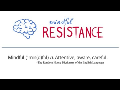 Can Mindfulness Help the Resistance?