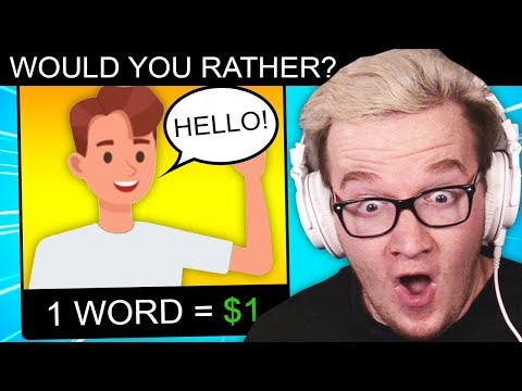 WOULD YOU RATHER! $1 Every Step OR $1 Every Word?