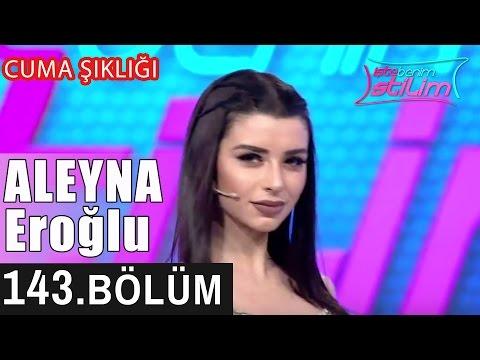İşte Benim Stilim - Aleyna Eroğlu - 143. Bölüm 7. Sezon