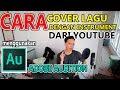 CARA COVER LAGU DENGAN INSTRUMENT KARAOKE | #tutorialhomerecording25