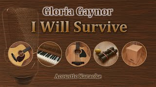 I Will Survive - Gloria Gaynor (Acoustic Karaoke)