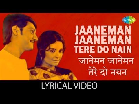 Jaaneman Jaaneman Tere Do Nayan with lyrics | जानेमन जानेमन तेरे दो नयन गाने के बोल | Chhoti Si Baat