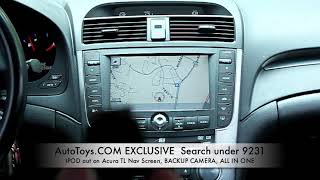 ACURA TL IPOD VIDEO TO NAVigation Backup Camera Ipod Iphone Control AUTOTOYS.COM