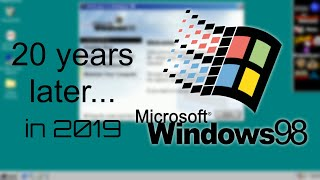 Windows 98 Second Edition, 20 years later in 2019...