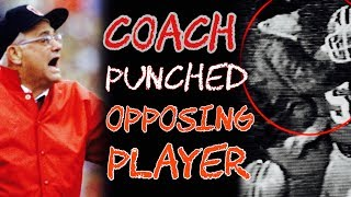 That Time A Coach PUNCHED An OPPOSING PLAYER In The THROAT