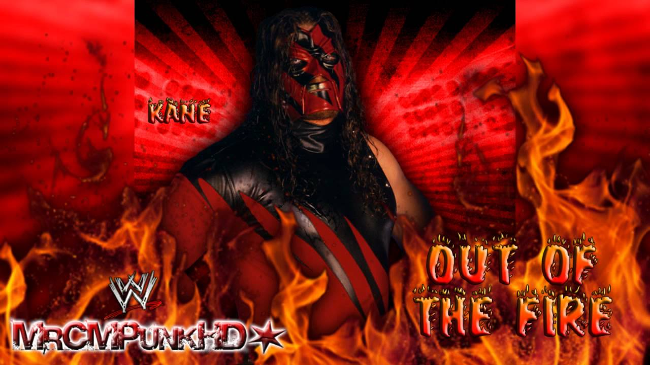 WWE Kane 2nd Theme Out Of The Fire CD Quality Download Link
