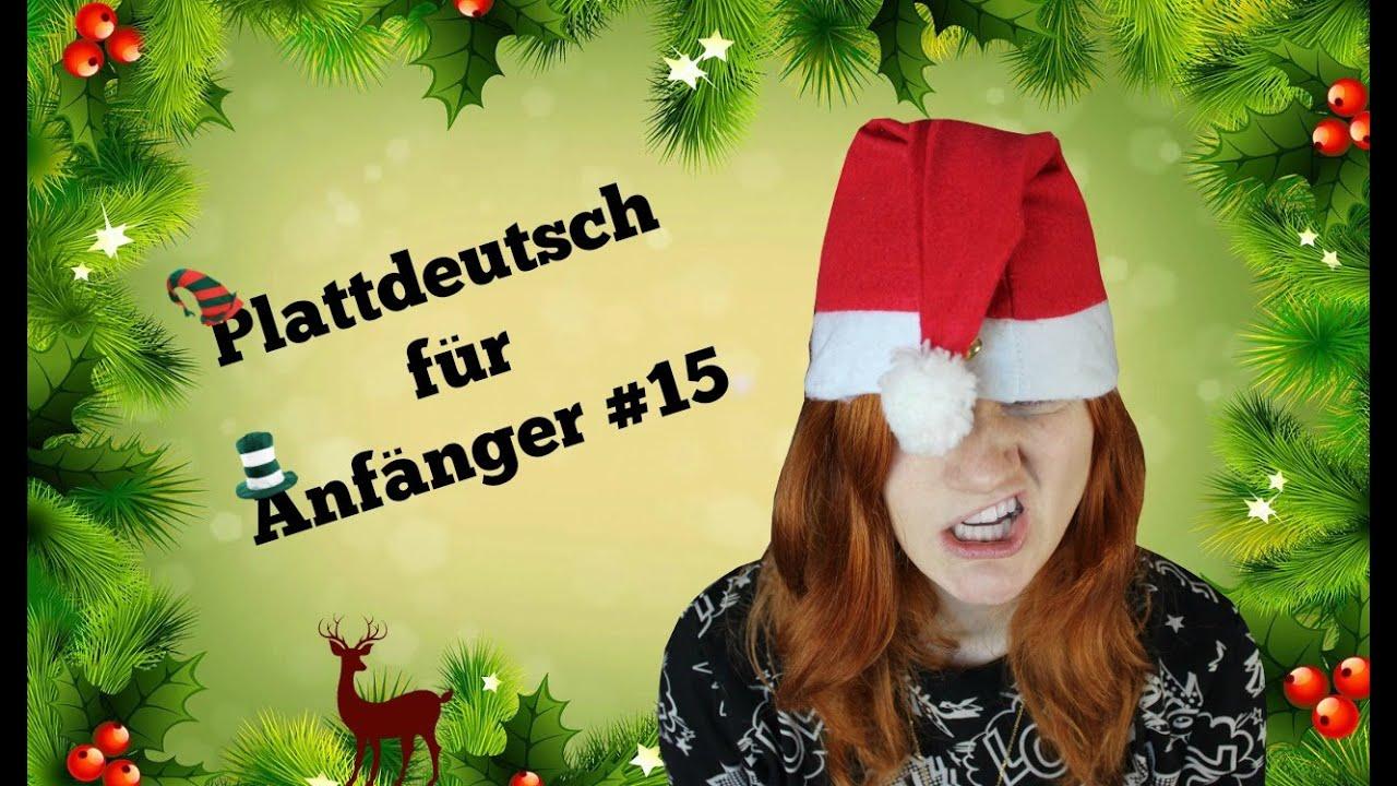 Weihnachtsgrüße Plattdeutsch.Een Lüttje Gedicht Plattdeutsch Für Anfänger 15