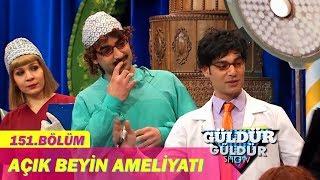 Güldür Güldür Show 151.Bölüm - Açık Beyin Ameliyatı