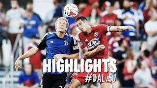 HIGHLIGHTS: FC Dallas vs. San Jose Earthquakes | May 31, 2014