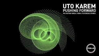 Uto Karem - Pushing Forward (Original Mix) [Agile Recordings]