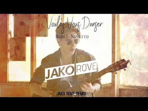 Manel Navarro - Voulez-Vous Danser (Jako Rove Remix)