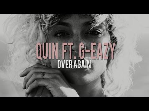 Quiñ ft. G-Eazy - Over Again (lyrics)