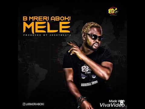 Download Bmeri Aboki - Mele (Official Audio)