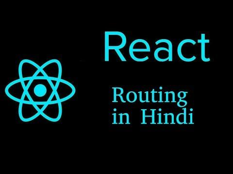 React js Hindi Tutorial #15 Routing thumbnail