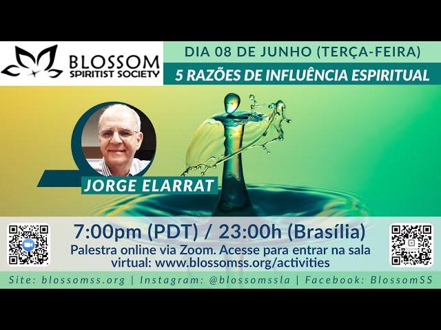 BSSLA - 2021.06.08 | Jorge Elarrat | 5 Razões de Influência Espiritual