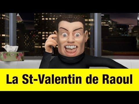 La St-Valentin de Raoul - Têtes à claques