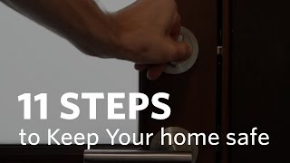 11 Steps to Protect Your Home While You