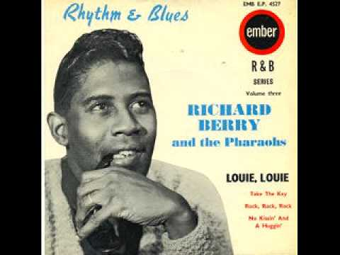 "Richard BERRY ""Louie Louie"" (1957)"