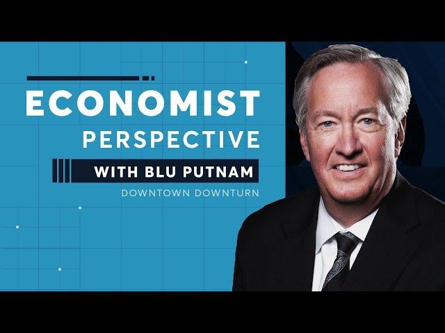 Economist Perspective: Downtown Downturn