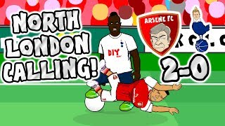 🎸NORTH LONDON CALLING🎸 Arsenal beat Spurs 2-0! (Derby 2017 Parody)