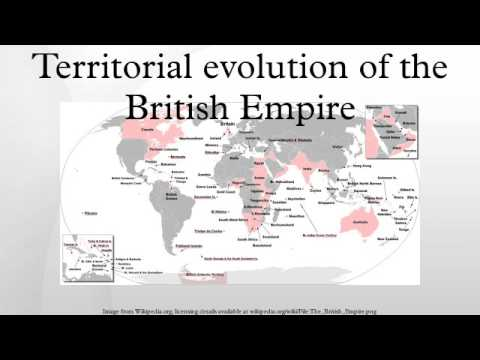 Territorial evolution of the British Empire