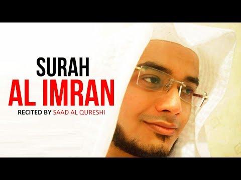 Best Quran Recitation | Surah Al Imran  By Saad Al Qureshi