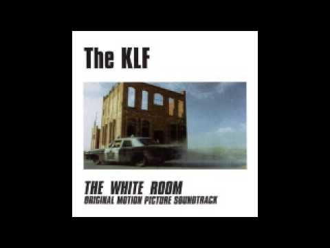 The KLF - The White Room OST (HQ)