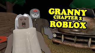 GRANNY CHAPTER 2 FULL GAME UPDATE | Granny Chapter 2 Roblox Map