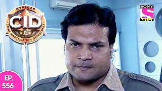 CID - सी आ डी - Episode 556 - 20th November, 2017