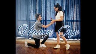Haaye Oye - Qaran ft. Ash King | Dance Cover | Choreography - Akshay Manghnani ft. Shreya Jadhav