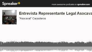 Download Video Entrevista Representante Legal Asocaval. (hecho con Spreaker) MP3 3GP MP4