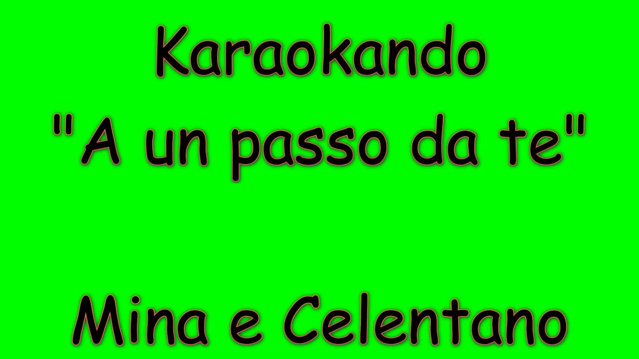 Karaoke italiano a un passo da te ragione e sentimento - Testo specchi riflessi mina e celentano ...