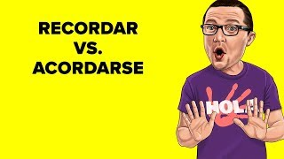 Recordar Vs. Acordarse [Spanish Tidbit #11]