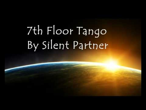 7th Floor Tango, by Silent Partner