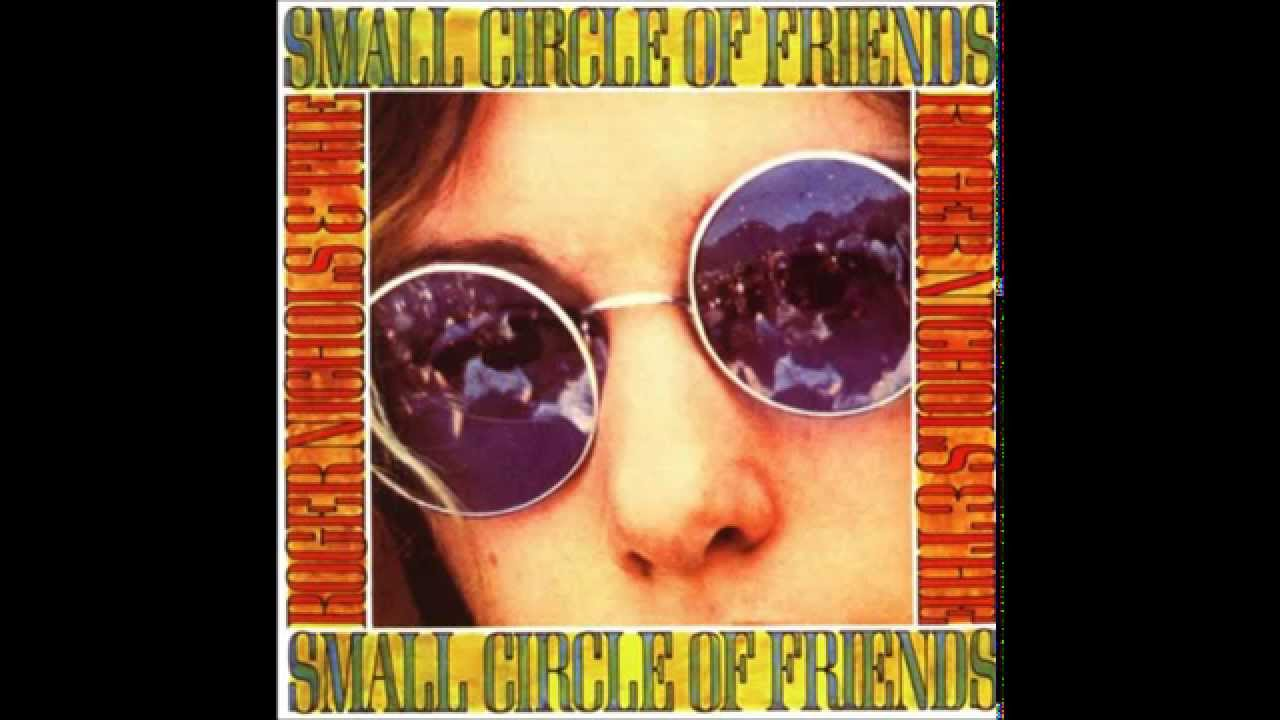 Roger Nichols Small Circle Of Friends Rar - Image Results