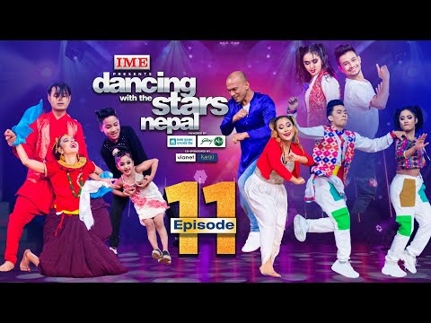 Dancing With the Stars  Nepal | EPISODE 11