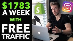 ? How I Make $1,783/Week on Shopify With FREE Instagram Traffic (2019)