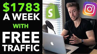 💰How I Make $1,783/Week on Shopify With FREE Instagram Traffic